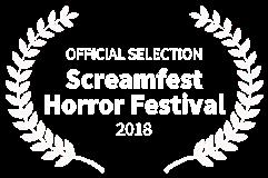 OFFICIAL-SELECTION---Screamfest-Horror-Festival---2018